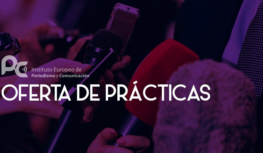 Oferta de Prácticas en Marketing y Comunicación