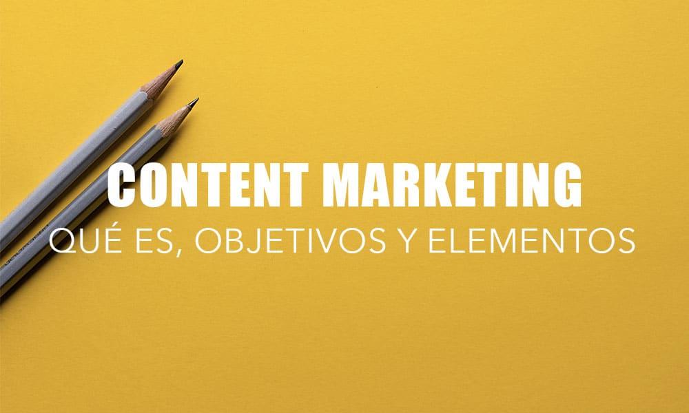 Content marketing o marketing de contenidos: ¿qué es?